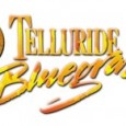 Telluride Bluegrass, an unparalleled event By Brian F. Johnson www.bluegrass.com June 17-20 Telluride Town Park Telluride, Colo. In its 37...