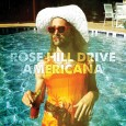 Rose Hill Drive Americana Slow and Shirley Records 4 out of 5 stars People keep saying that Rose Hill Drive...