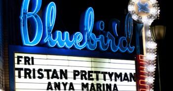 Bluebird Marquee -Tristan Prettyman  2-22-13
