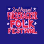 FIRECRACKER FOLK FEST