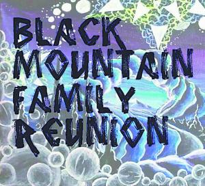 Black Mountain Family Reunion