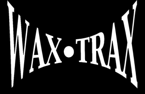 wax trax record store day marquee magazine
