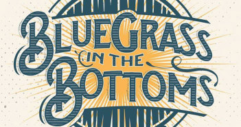 bluegrass in the bottoms festival marquee magazine