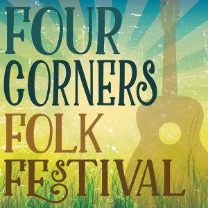 four corners folk fest marquee magazine