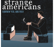 strange americans album reviews marquee magazine