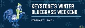 keystones's winter bluegrass festival marquee magazine