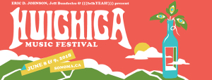 huichica-festival-marquee-magazine