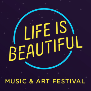 Life Is Beautiful Music & Art Festival marquee magazine