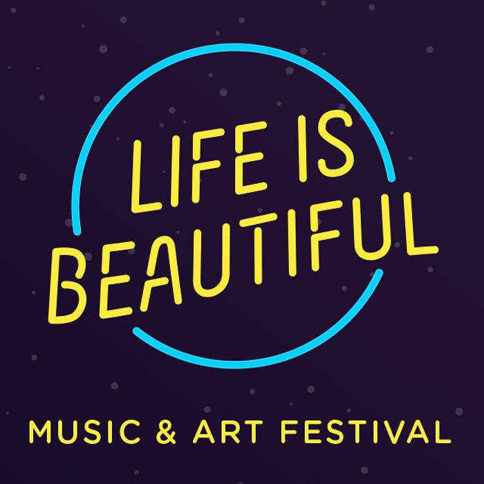 Life Is Beautiful Music & Art Festival marquee magazine