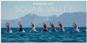 Wanderlust Squaw Valley festival marquee magazine