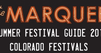 colorado festivals july marquee magazine