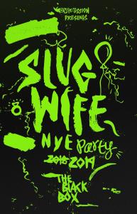 slug-wife-new-years-eve-marquee-magazine